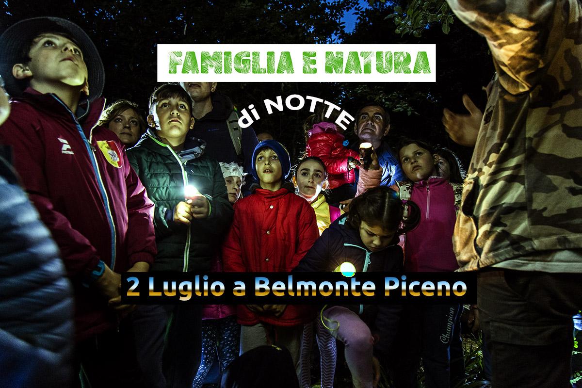 famiglia e natura di notte belmonte scura Famiglia e Natura di Notte@Belmonte Piceno